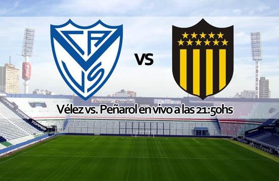 Vélez vs Peñarol en vivo